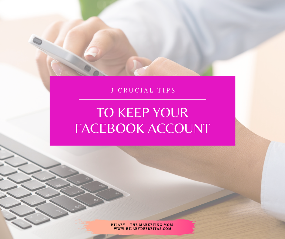 3 Tips to Keep Your Facebook Account