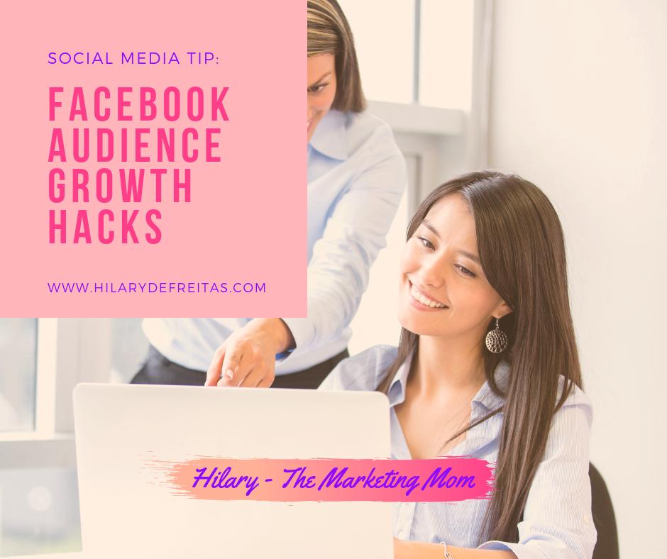 Social Media Tips: Facebook Audience Growth Hacks