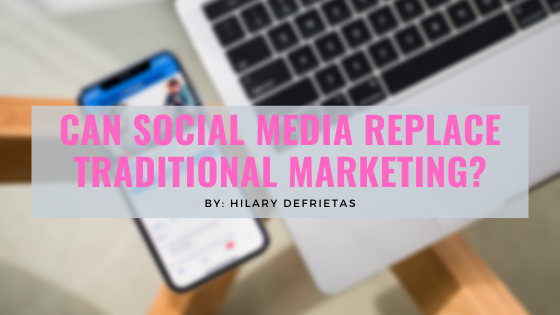 Can Social Media Replace Traditional Marketing?