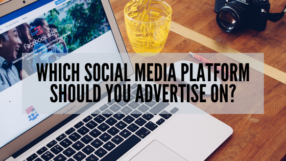 Which Social Media Platform Should I Advertise On?