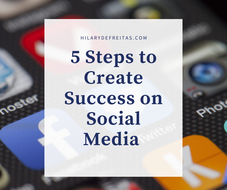 5 Simple Steps to Creating a Better Social Media Strategy