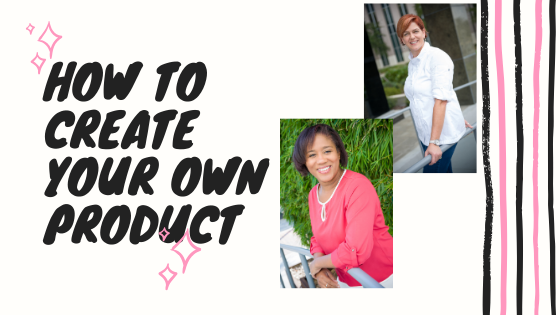 How To Create Your Very Own Online Product