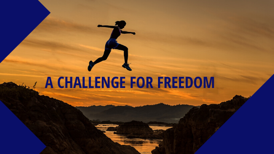 A Challenge for Freedom