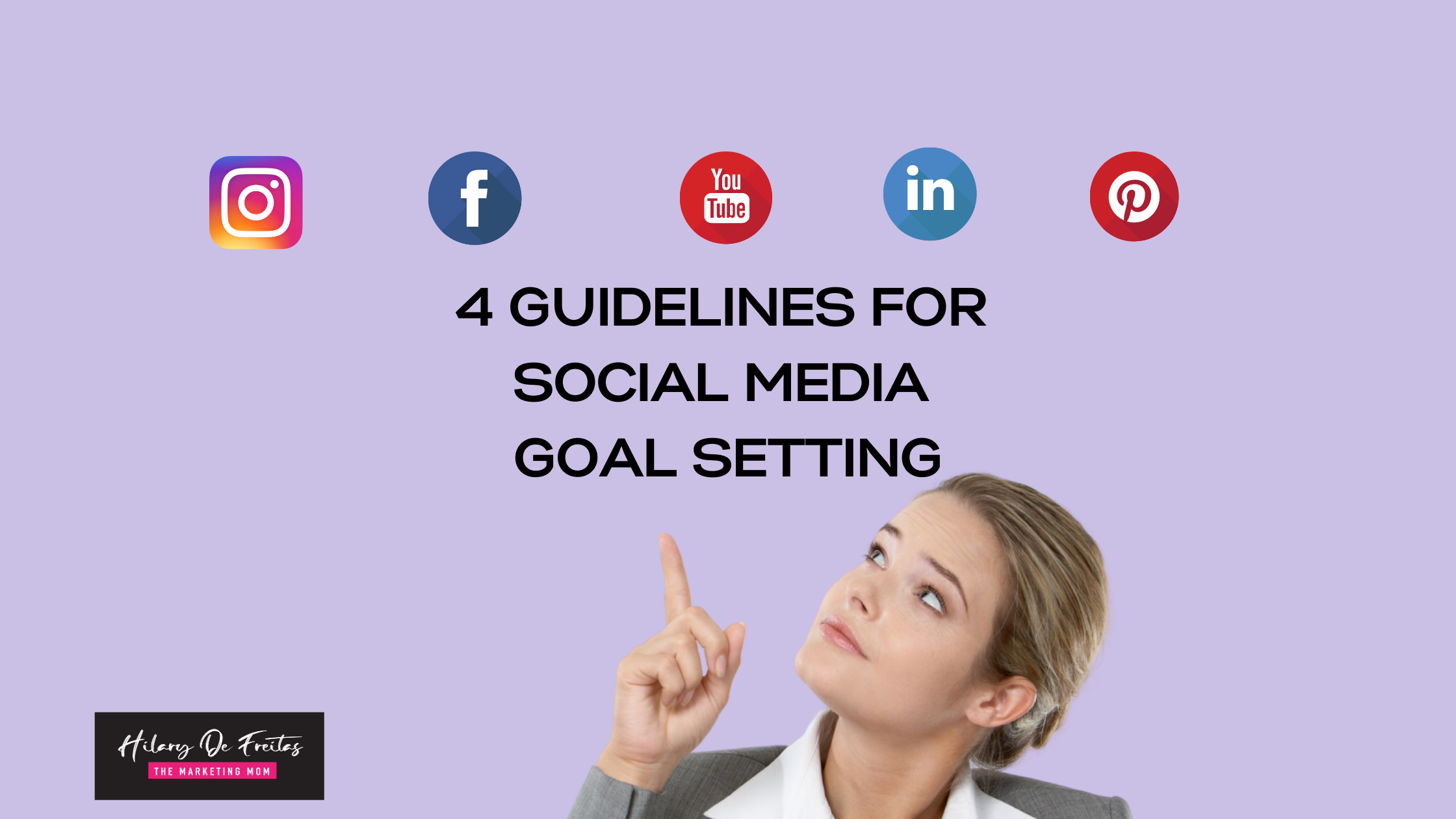 Guidelines for Social Media Goal Setting