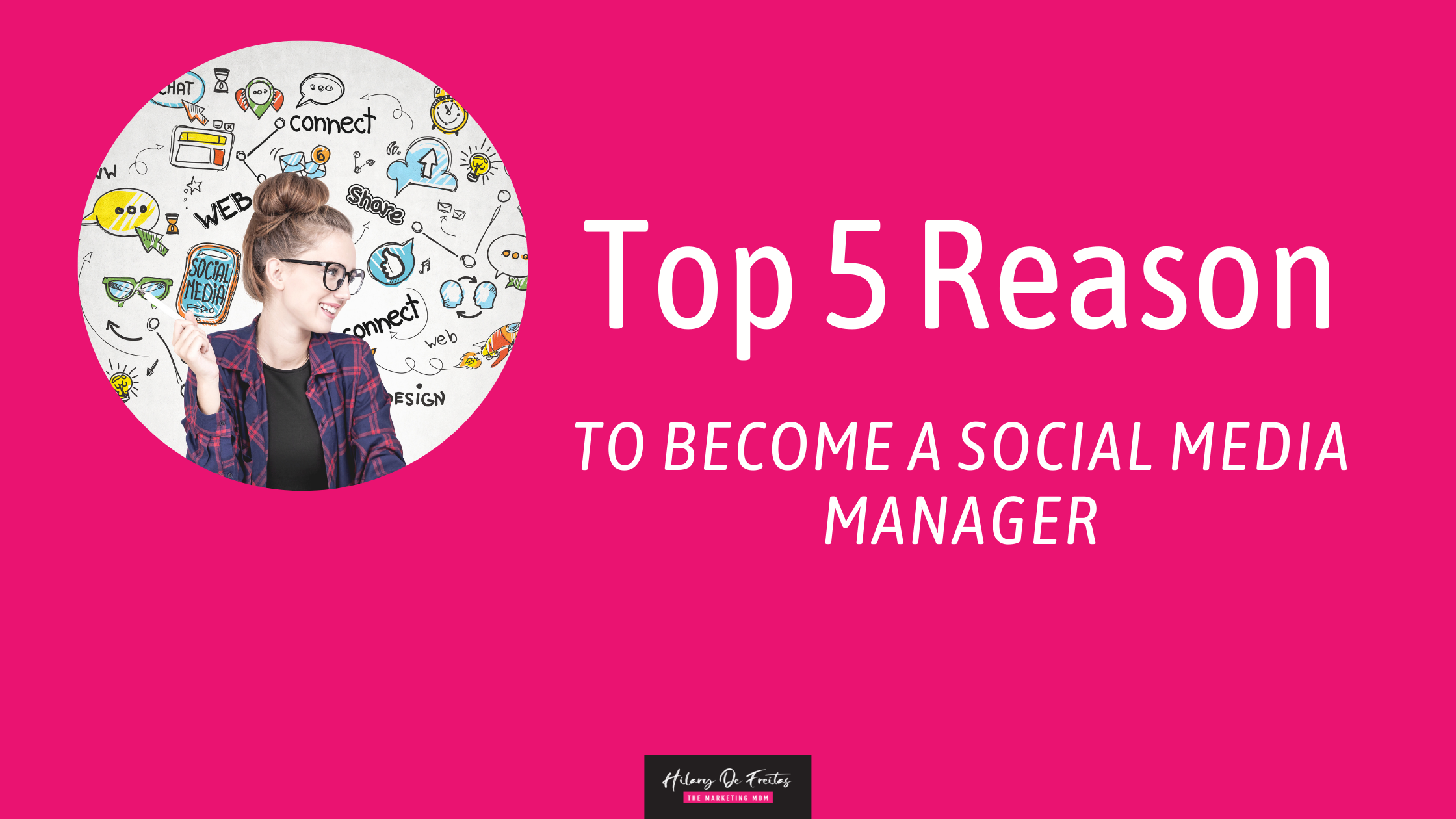 Top 5 Reasons to Become a Social Media Manager